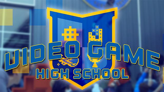 Video Games High School