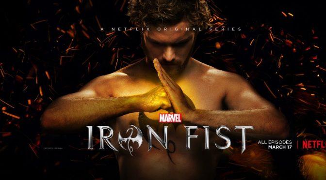 Las nuevas series: Iron Fist